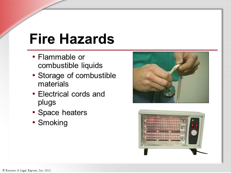Fire Hazards Flammable or combustible liquids