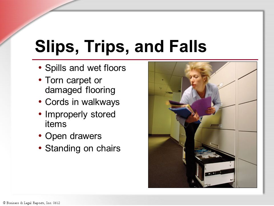 Slips, Trips, and Falls Spills and wet floors
