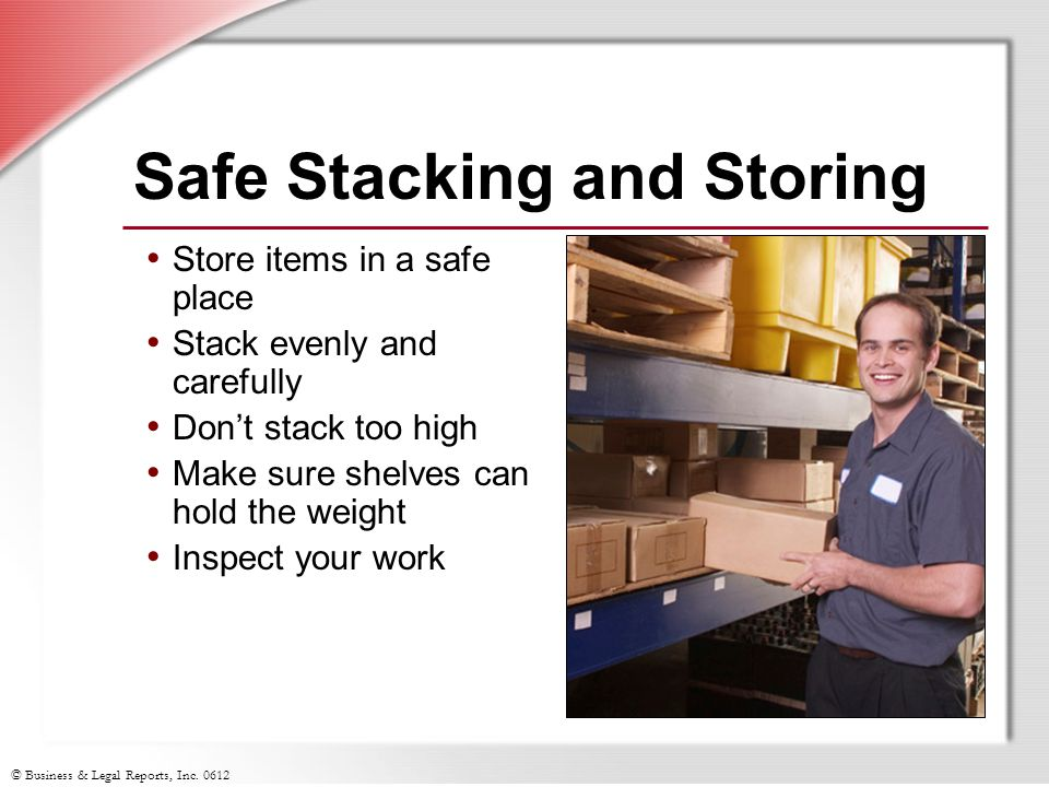 Safe Stacking and Storing