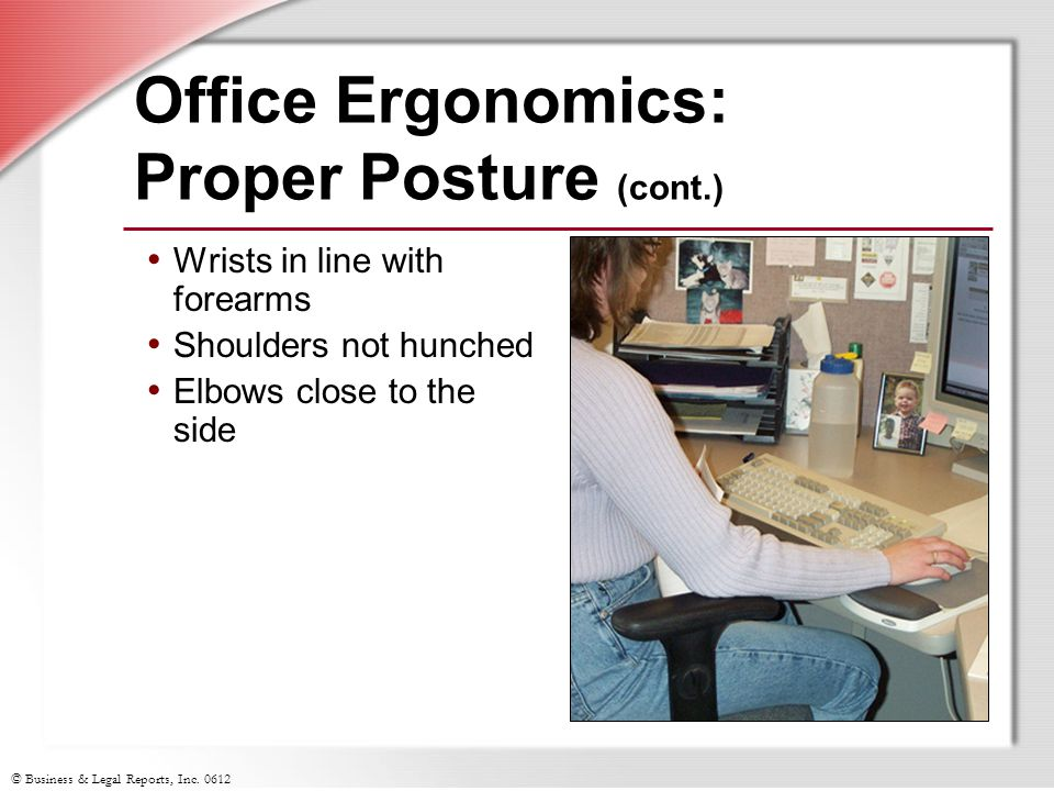 Office Ergonomics: Proper Posture (cont.)