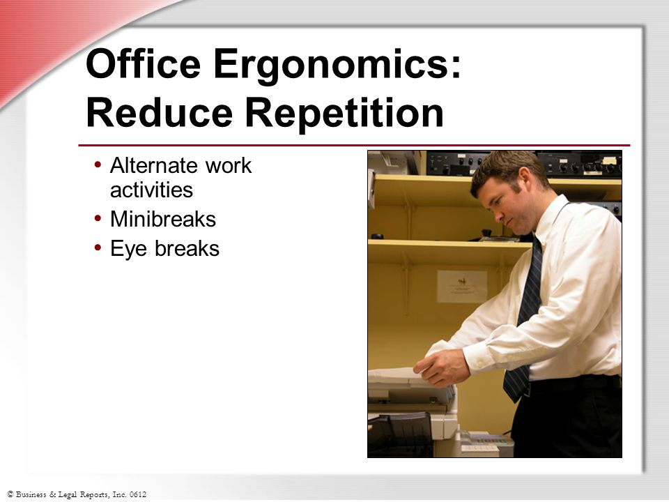 Office Ergonomics: Reduce Repetition