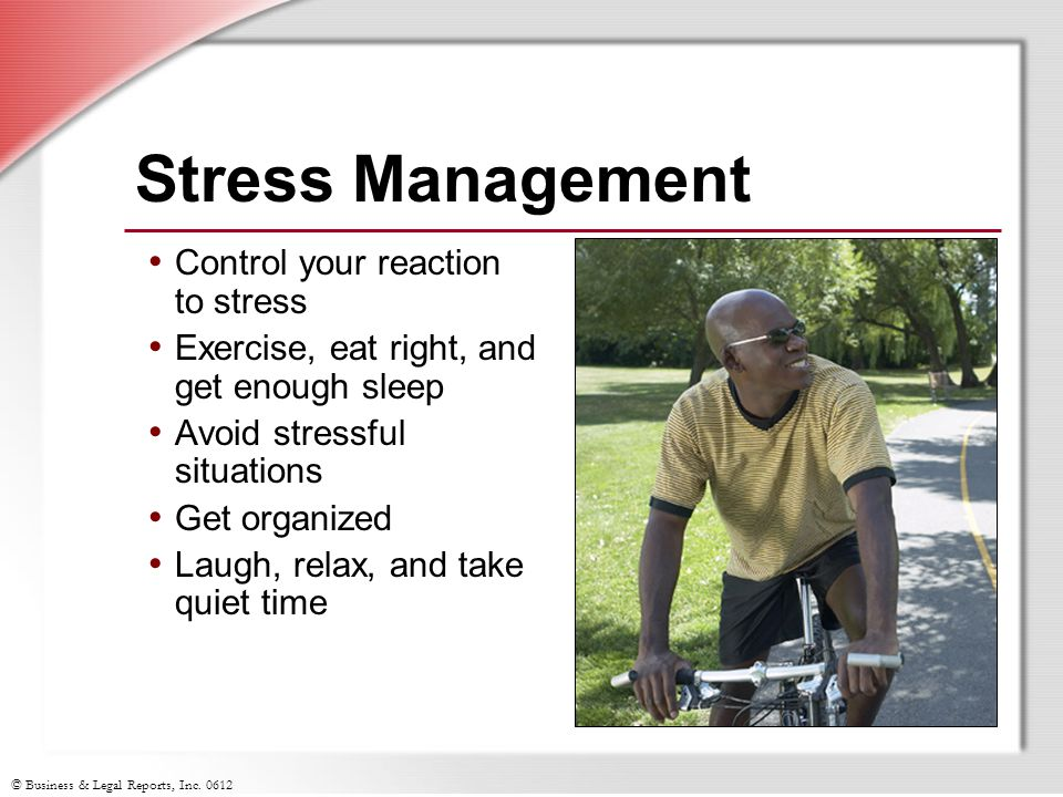 Stress Management Control your reaction to stress