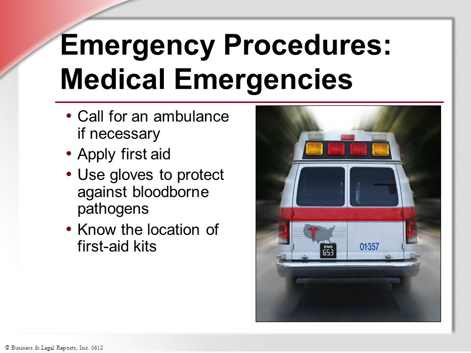 Emergency Procedures: Medical Emergencies