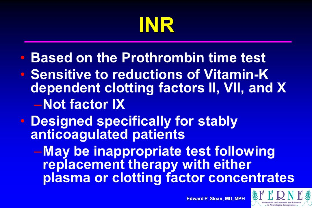 INR Based on the Prothrombin time test