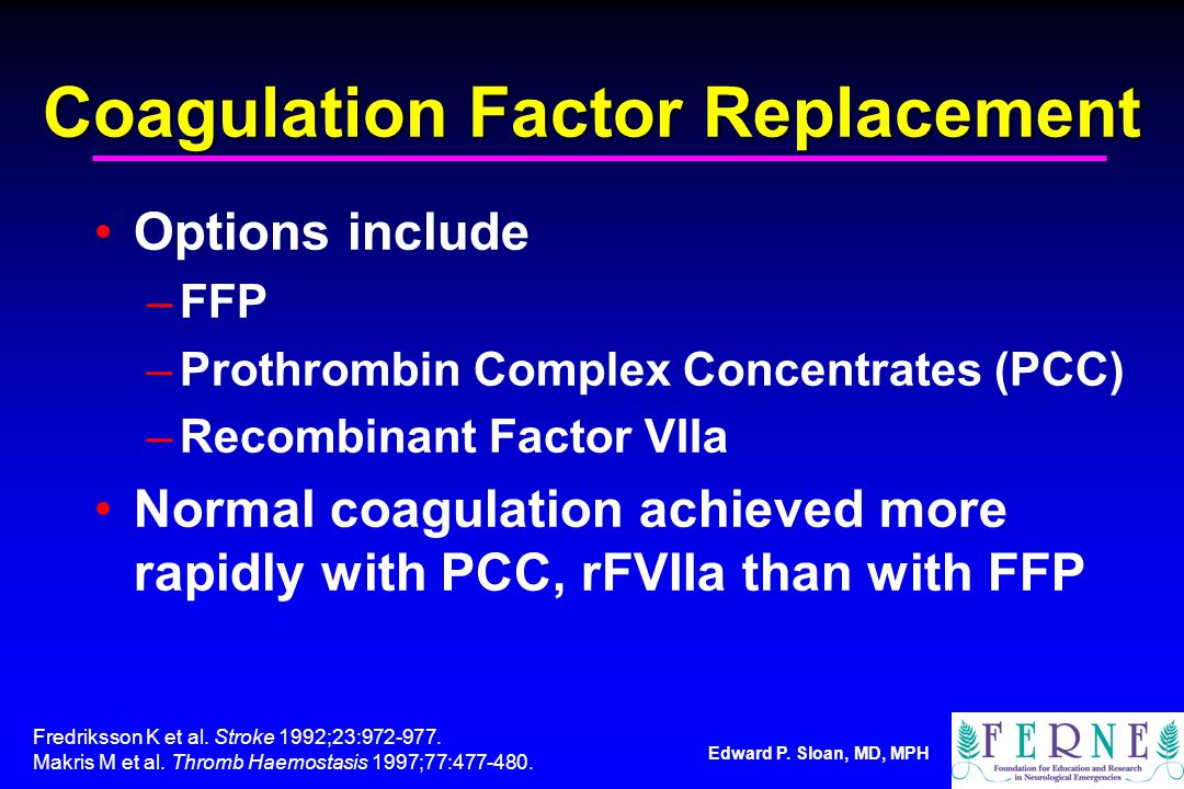 Coagulation Factor Replacement
