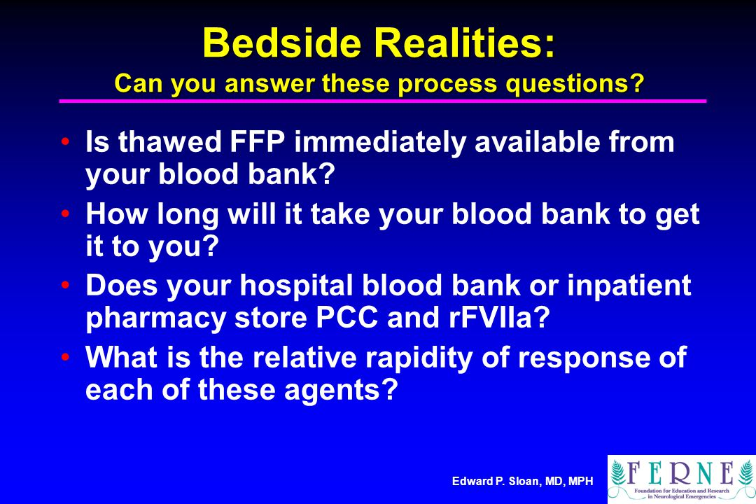 Bedside Realities: Can you answer these process questions