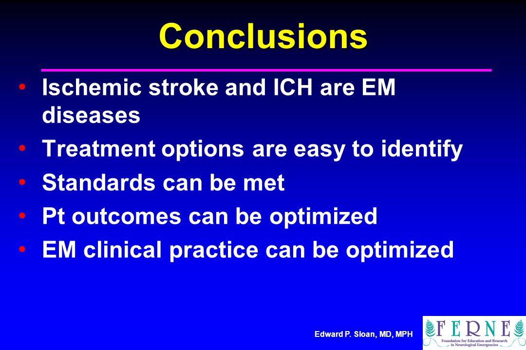 Conclusions Ischemic stroke and ICH are EM diseases