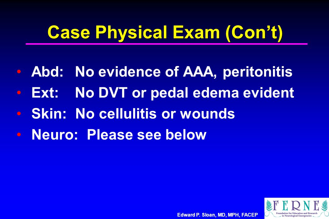 Case Physical Exam (Con't)