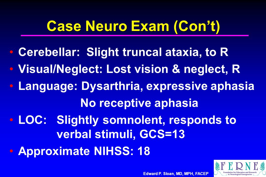 Case Neuro Exam (Con't)