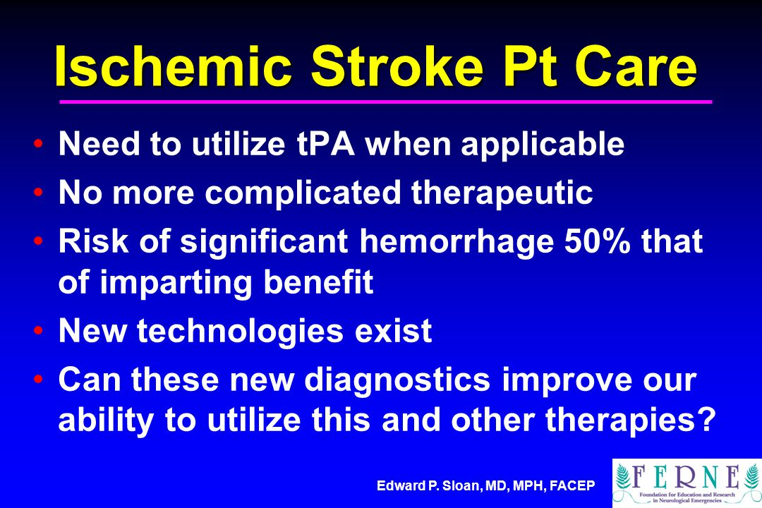 Ischemic Stroke Pt Care