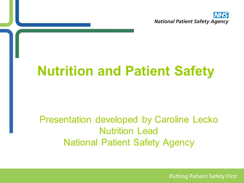 Nutrition and Patient Safety