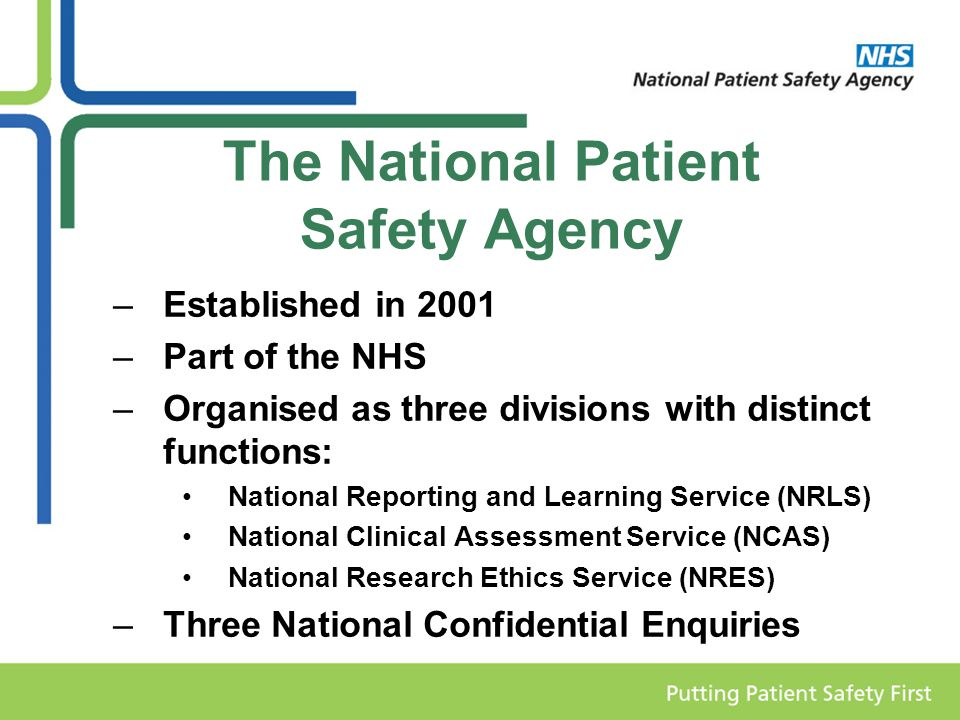 The National Patient Safety Agency