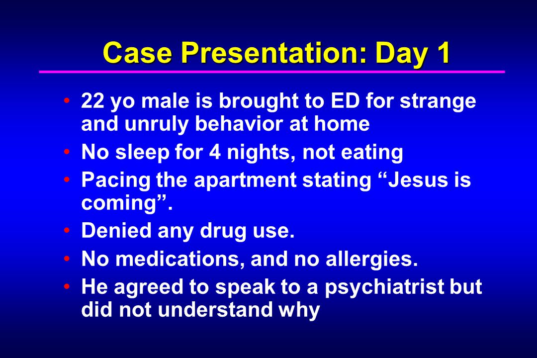 Case Presentation: Day 1
