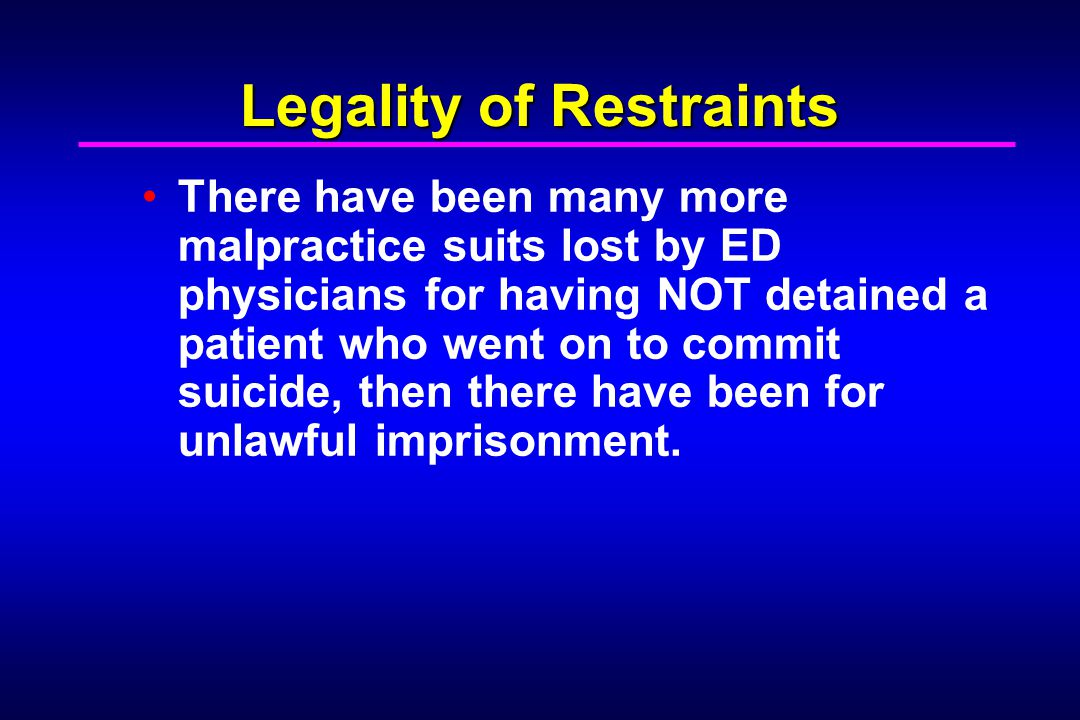 Legality of Restraints