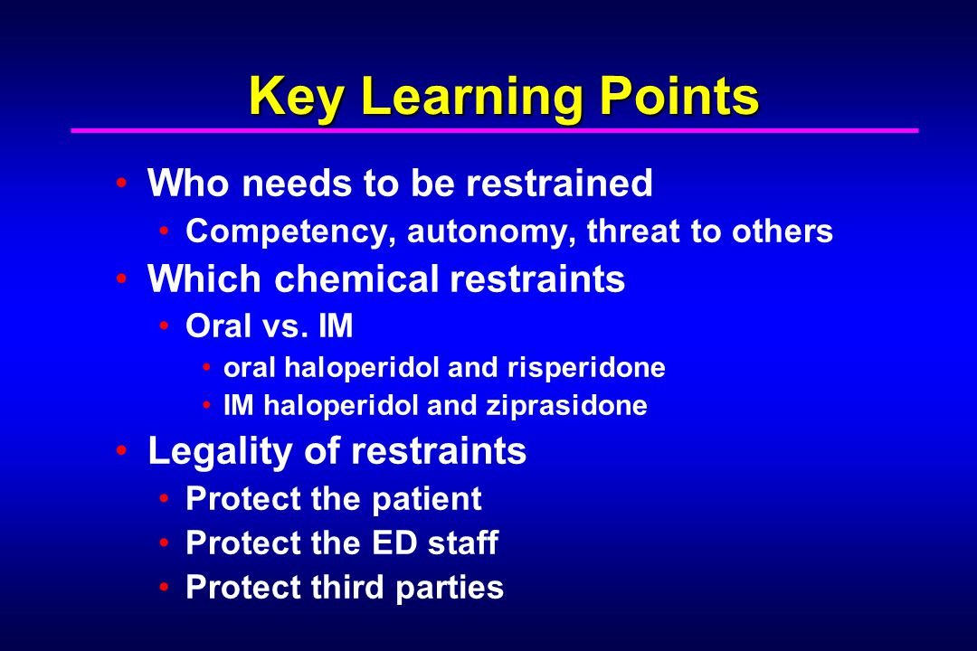Key Learning Points Who needs to be restrained