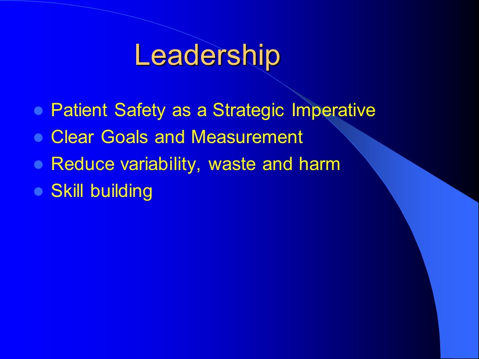 Leadership Patient Safety as a Strategic Imperative