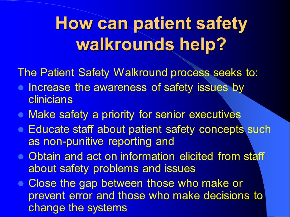 How can patient safety walkrounds help