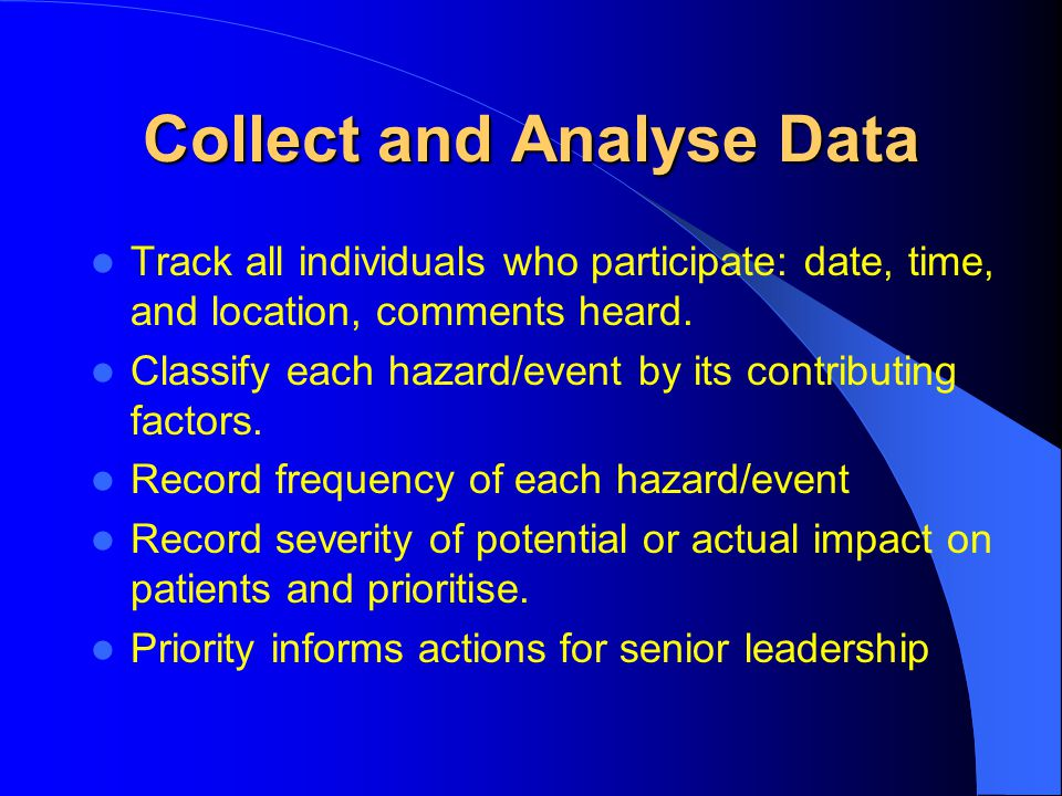 Collect and Analyse Data
