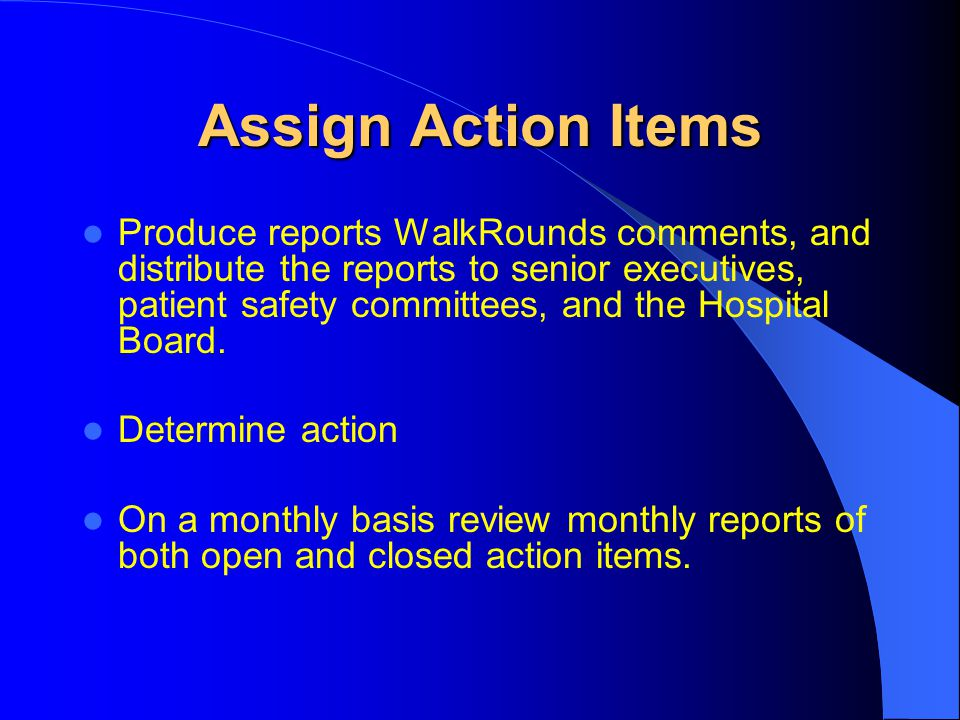 Assign Action Items