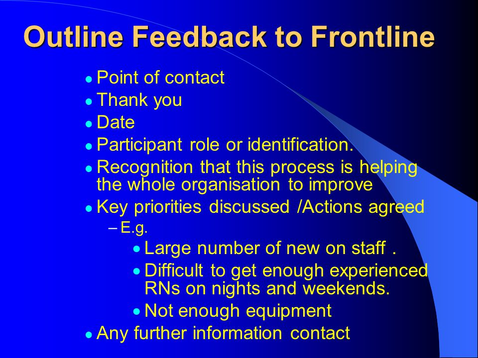 Outline Feedback to Frontline