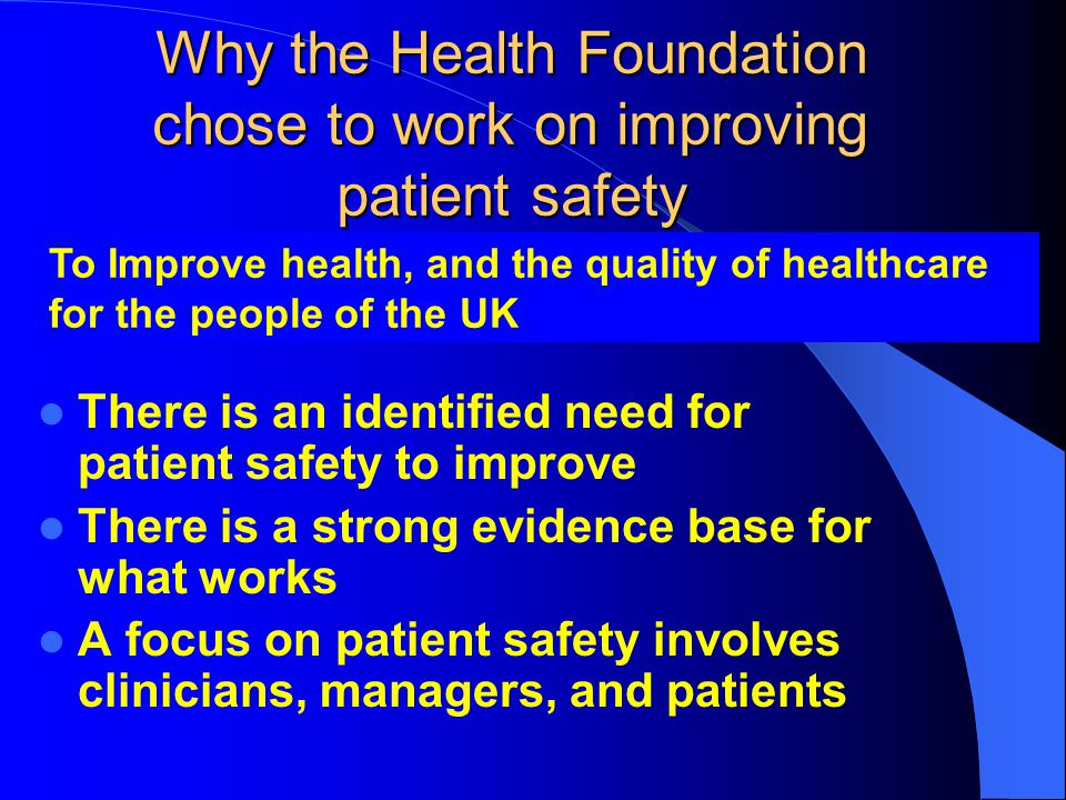 Why the Health Foundation chose to work on improving patient safety