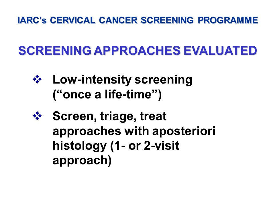 SCREENING APPROACHES EVALUATED
