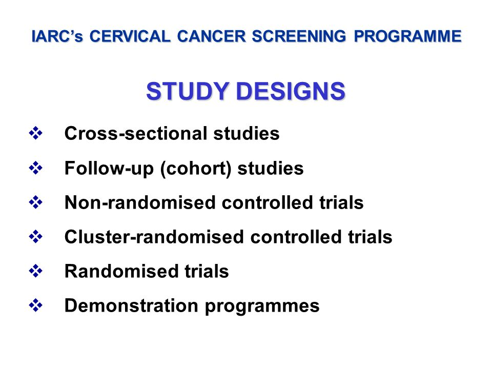IARC's CERVICAL CANCER SCREENING PROGRAMME