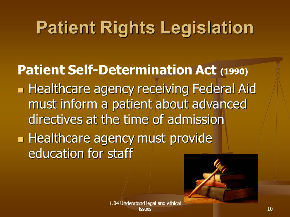 checkpoint patient self determination act The patient self determination act was necessitated by the fact that the elderly patients needed to have been informed of their rights concerning the decisions about their own medical care, as well as, to guarantee that these rights are communicated by the elderly health care providers.