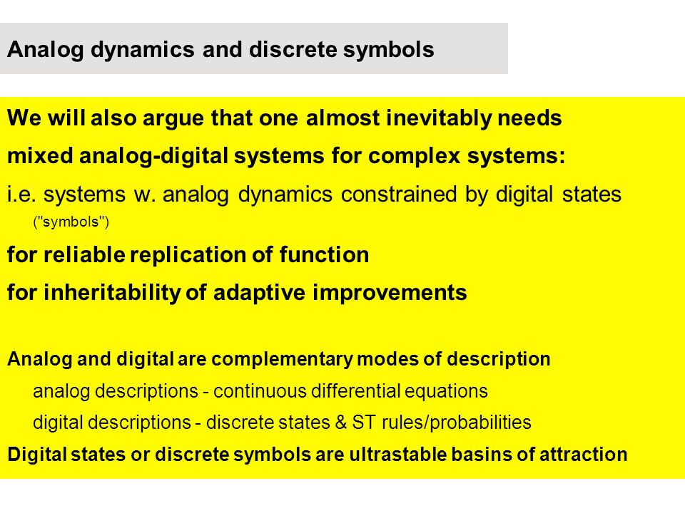 Analog dynamics and discrete symbols