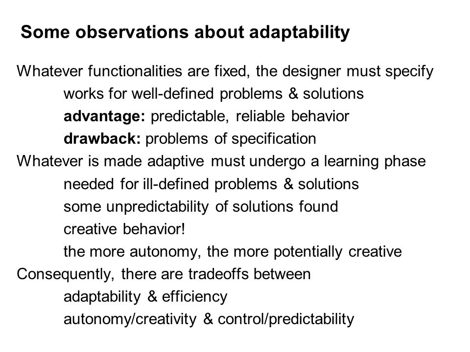 Some observations about adaptability