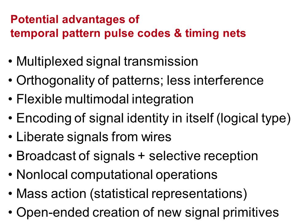 Potential advantages of temporal pattern pulse codes & timing nets