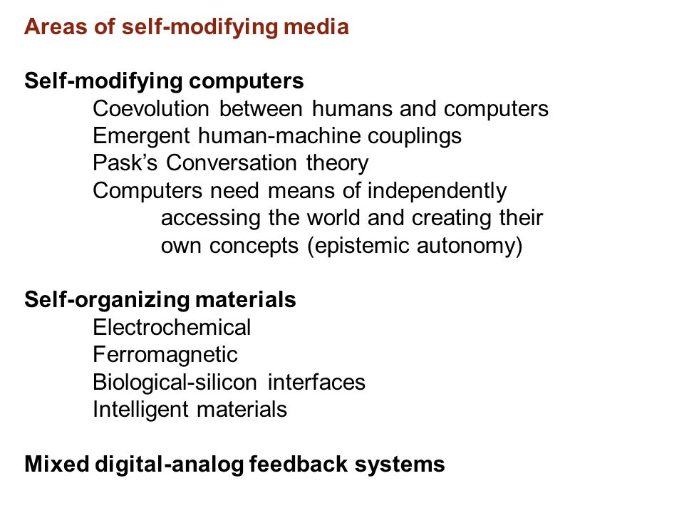 Areas of self-modifying media