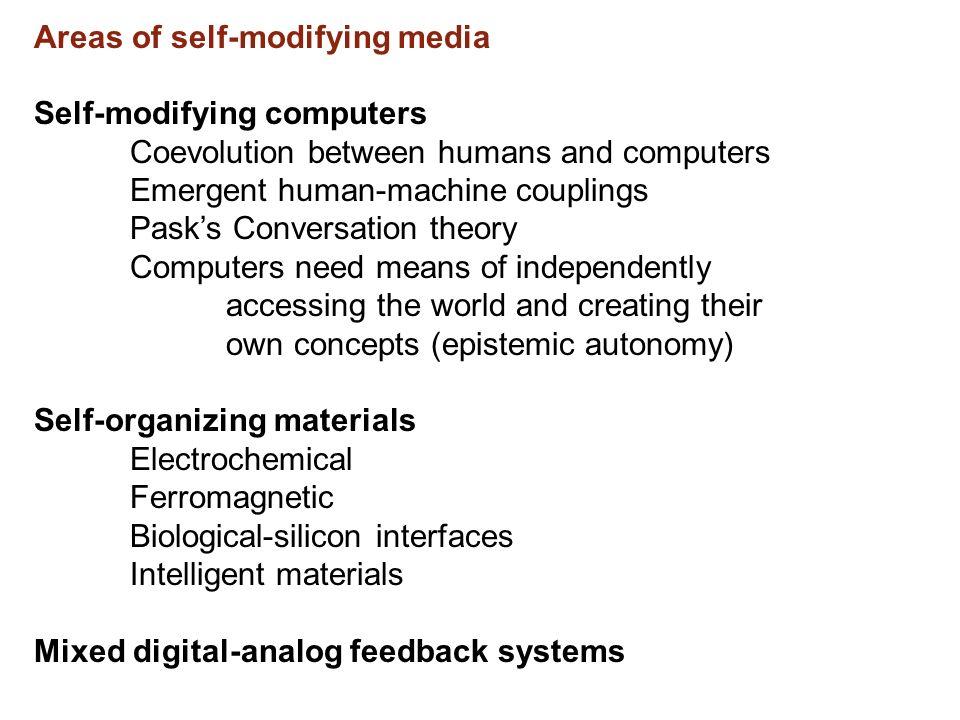 Areas of self-modifying media