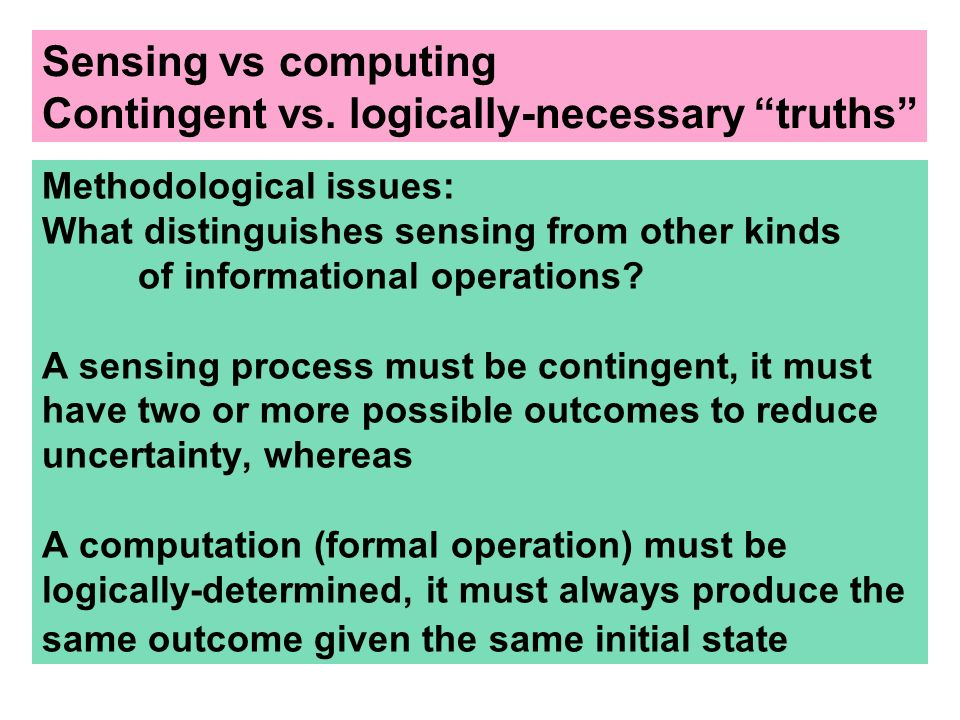 Contingent vs. logically-necessary truths