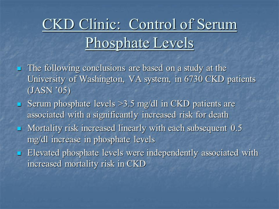 CKD Clinic: Control of Serum Phosphate Levels