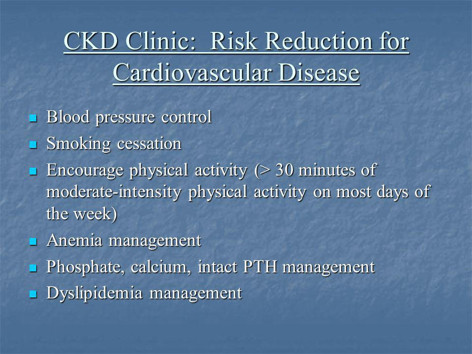 CKD Clinic: Risk Reduction for Cardiovascular Disease