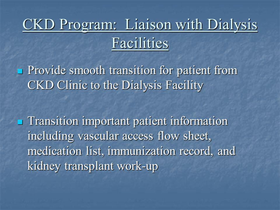 CKD Program: Liaison with Dialysis Facilities