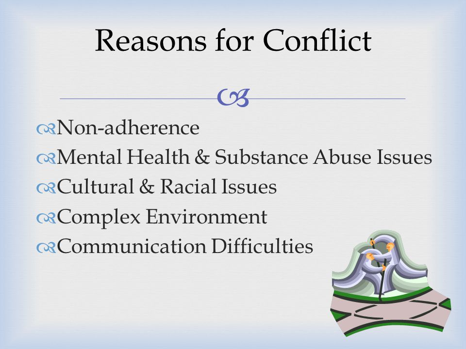 Reasons for Conflict Non-adherence