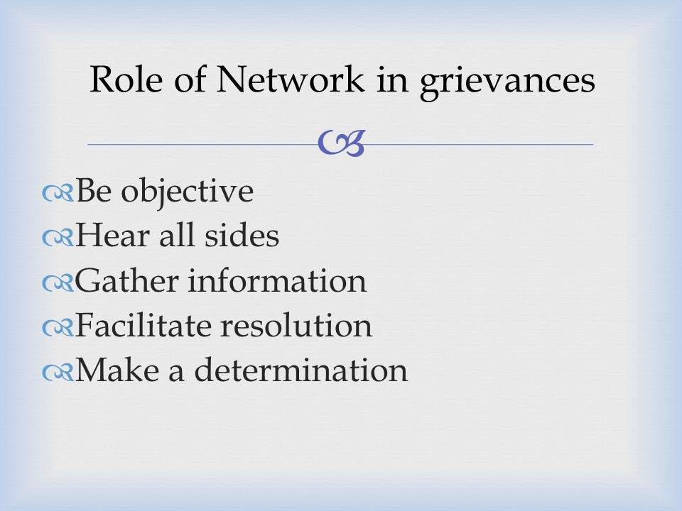 Role of Network in grievances