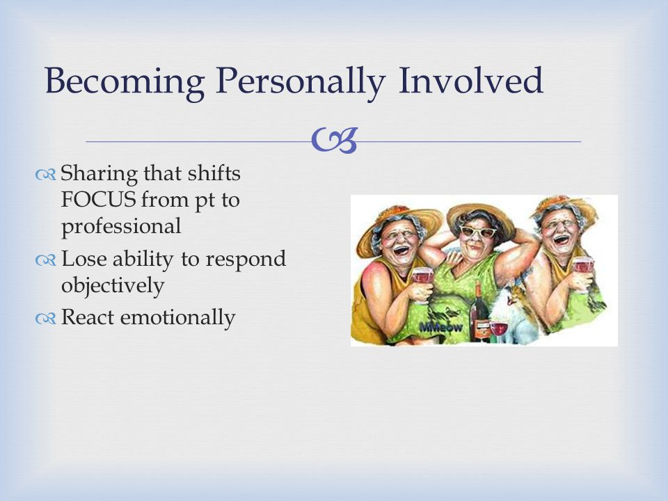 Becoming Personally Involved