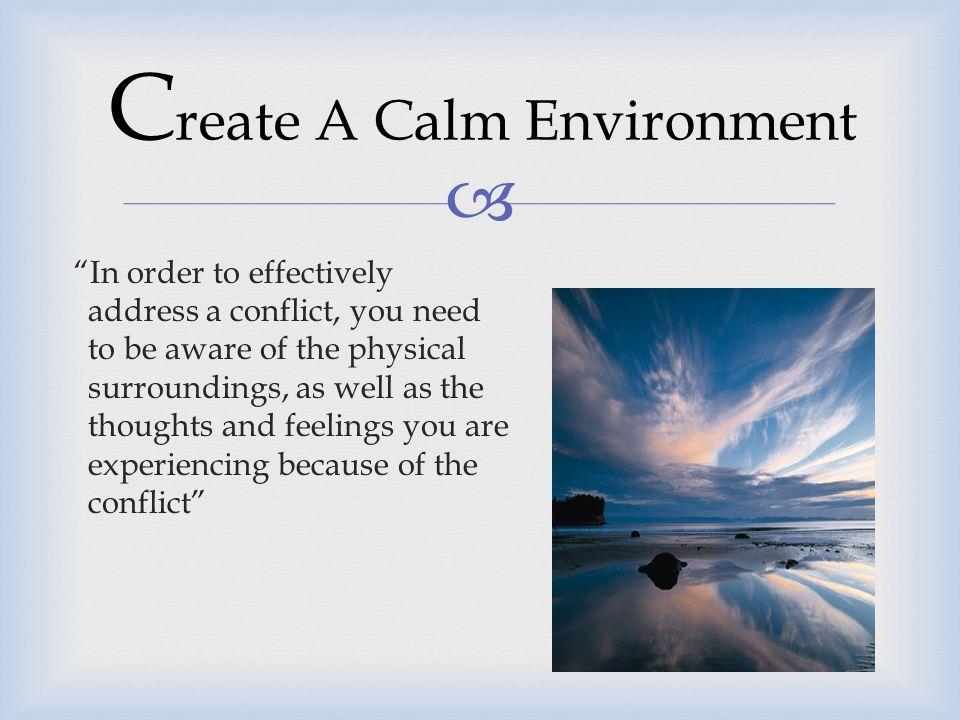 Create A Calm Environment