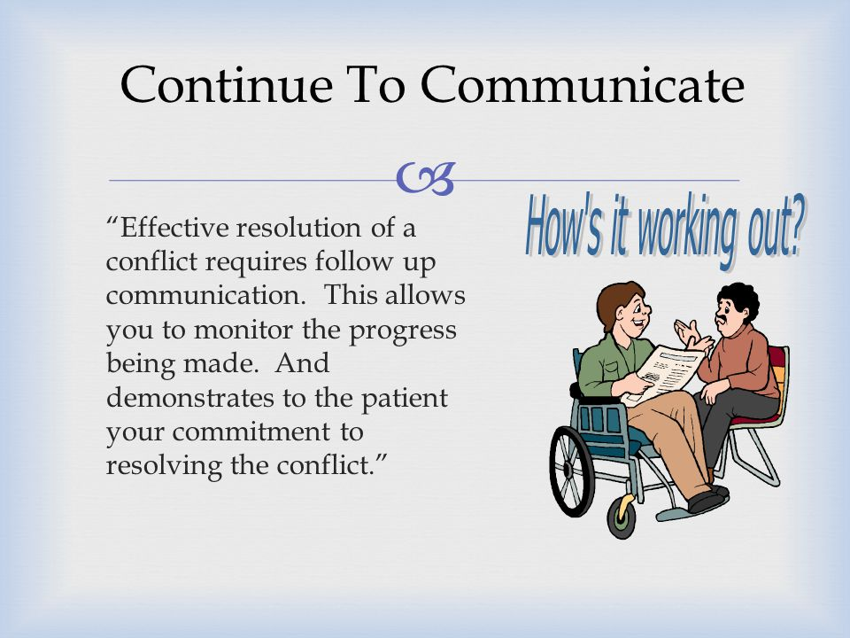 Continue To Communicate