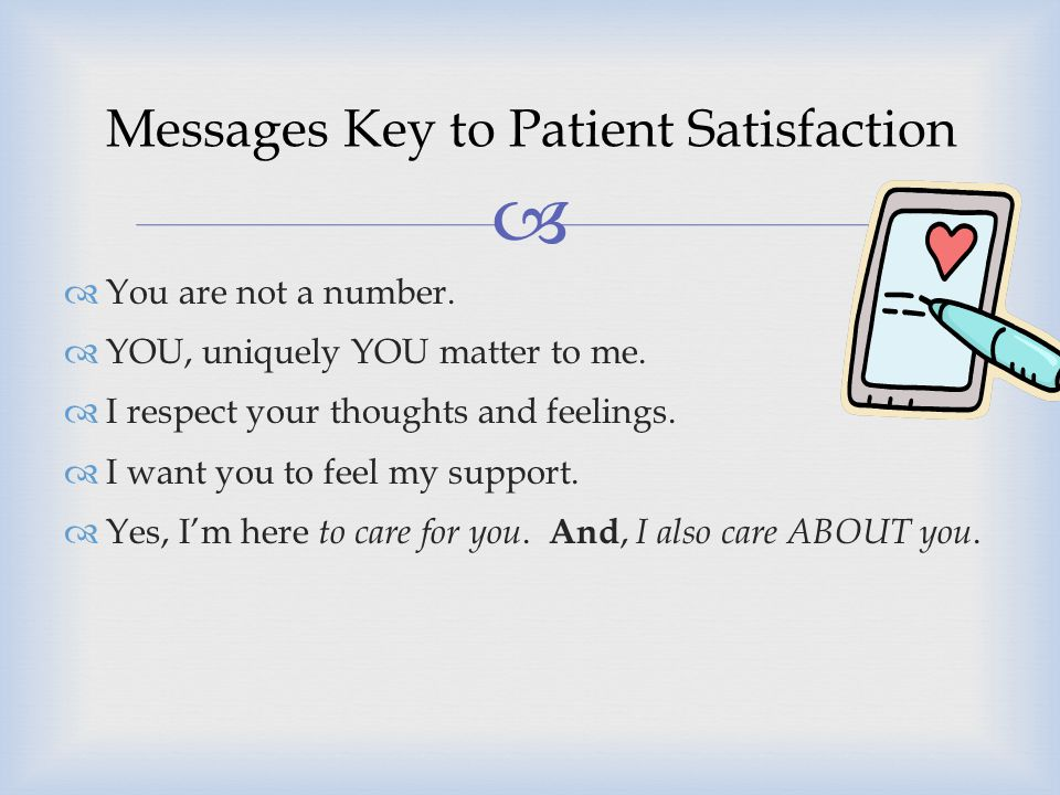 Messages Key to Patient Satisfaction