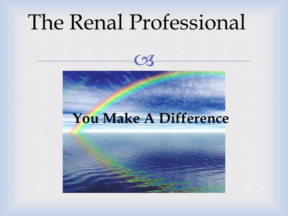 The Renal Professional
