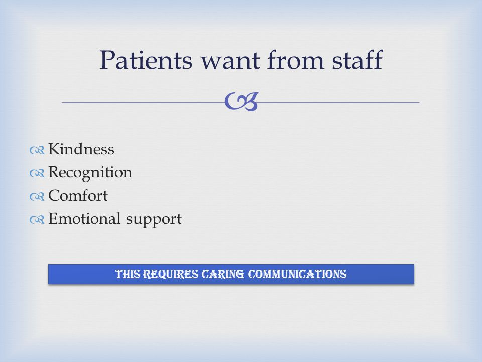 Patients want from staff