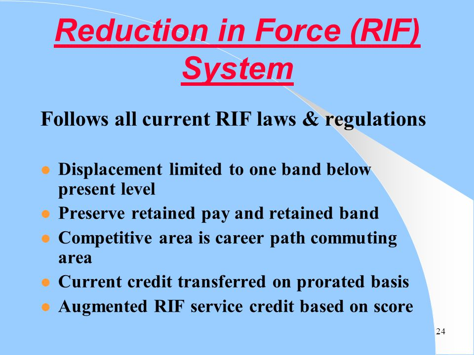Reduction in Force (RIF) System