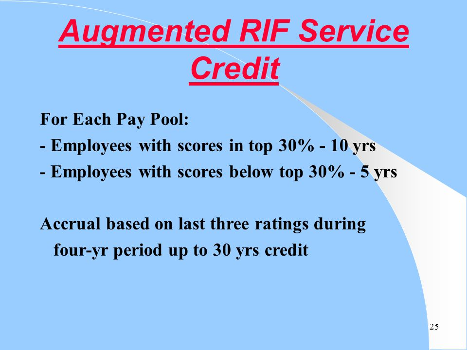 Augmented RIF Service Credit