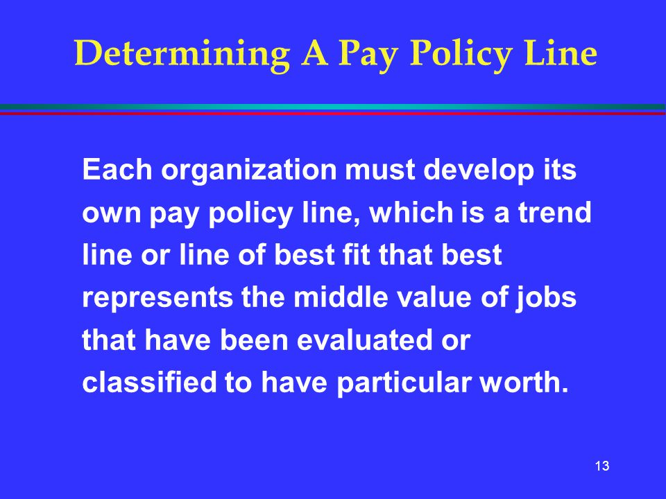 Determining A Pay Policy Line