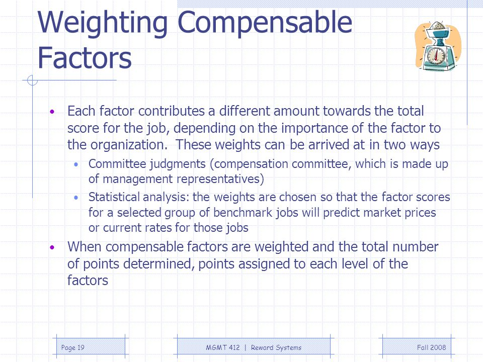Weighting Compensable Factors