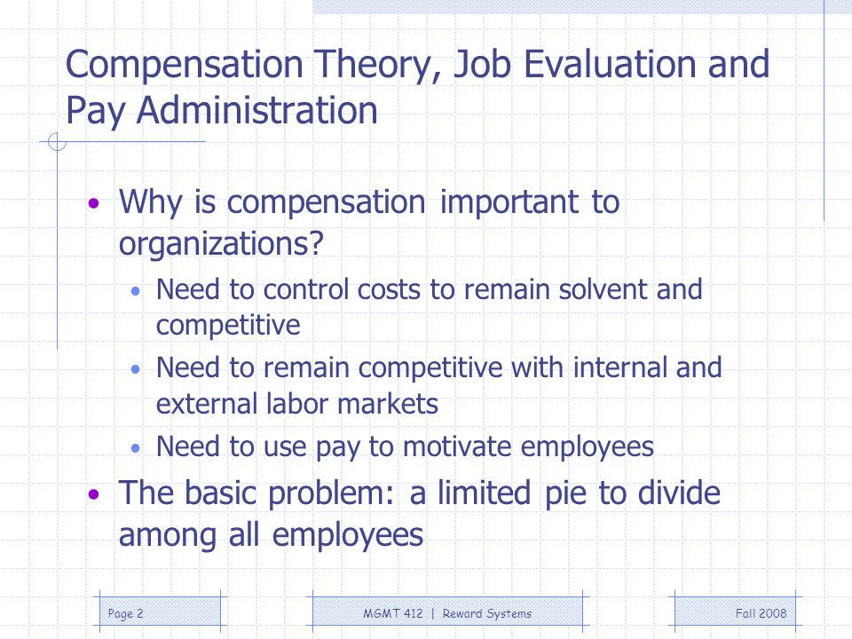 Compensation Theory, Job Evaluation and Pay Administration
